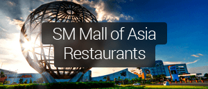 Restaurants in SM Mall of Asia