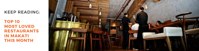Top 10 Most Loved Restaurants in Makati this Month Blog Banner
