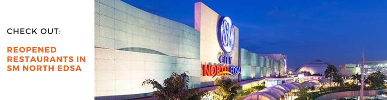 Reopened Restaurants in SM North EDSA Blog Banner