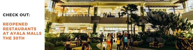 Reopened Restaurants at Ayala Malls the 30th Blog Banner